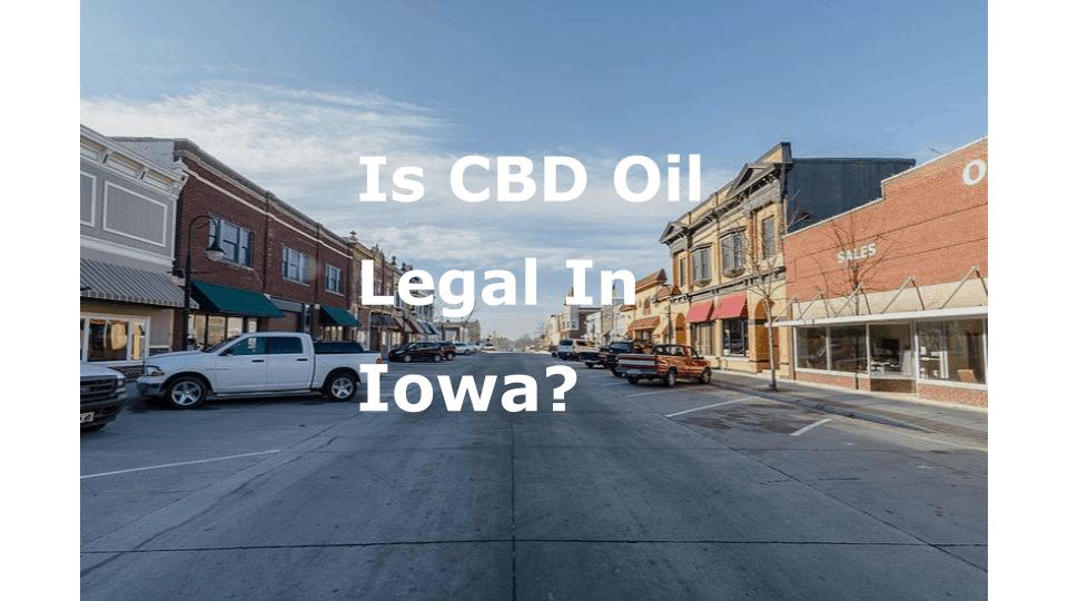 Is-CBD-Oil-Legal-In-Iowa.png
