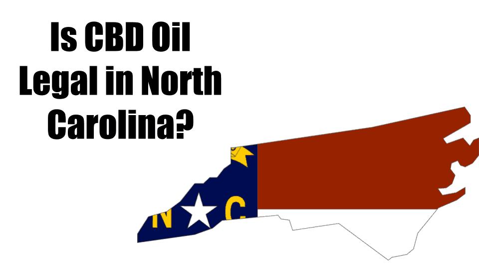 CBD-Oil-Legal-North-Carolina-Thumbnail