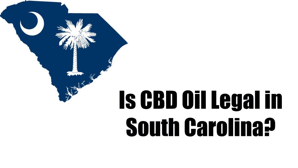 CBD-Oil-in-South-Carolina-Thumbnail